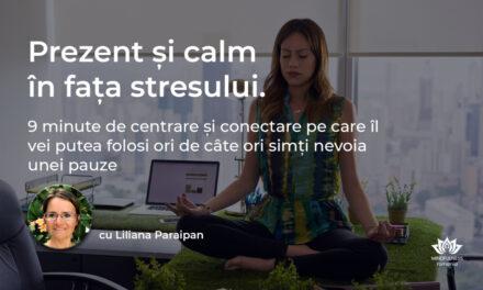 Prezent și Calm în fața Stresului
